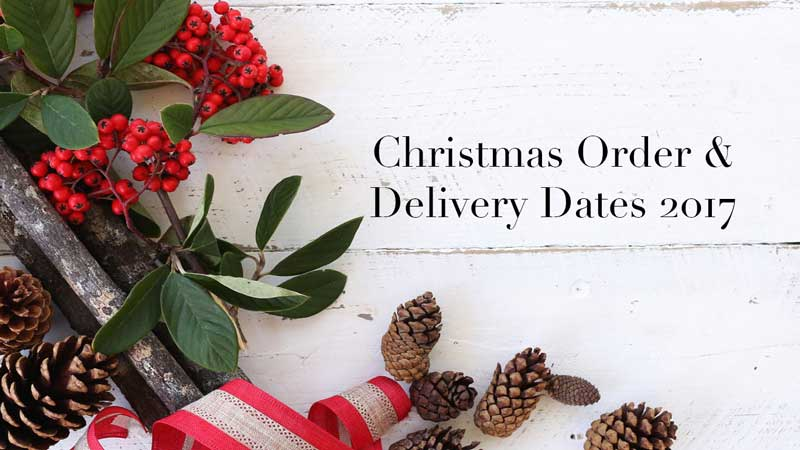 Christmas Order Dates 2017